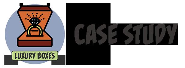 LUXURYBOXES-CaseStudy